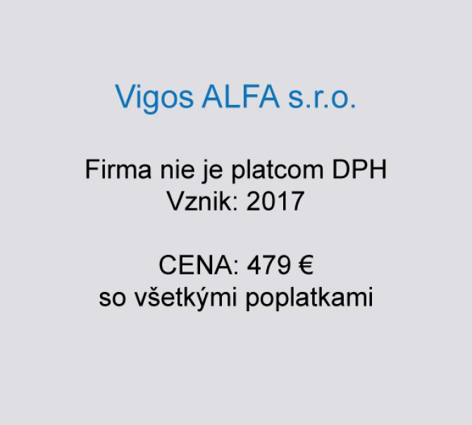 Spoločnosť na predaj Vigos ALFA s.r.o.